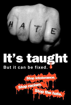 Hate, intolerance, racism all can be fixed