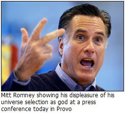 Mitt Romney and his Mormon universe as god