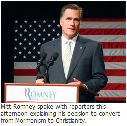Mitt Romney switches from Mormonism to Christianity