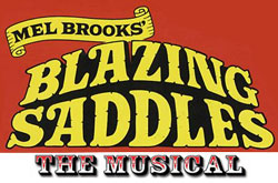 Blazing Saddles The Musical