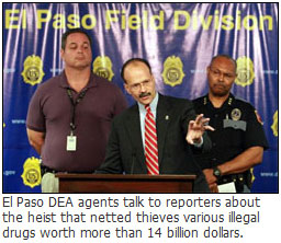 El Paso drug heist DEA 14 billion dollars worth of drugs